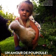 Un amour de poupoule ! / Paris Match / Août 2012